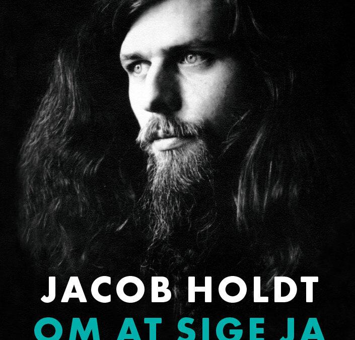 Jacob Holdt – om at sige ja