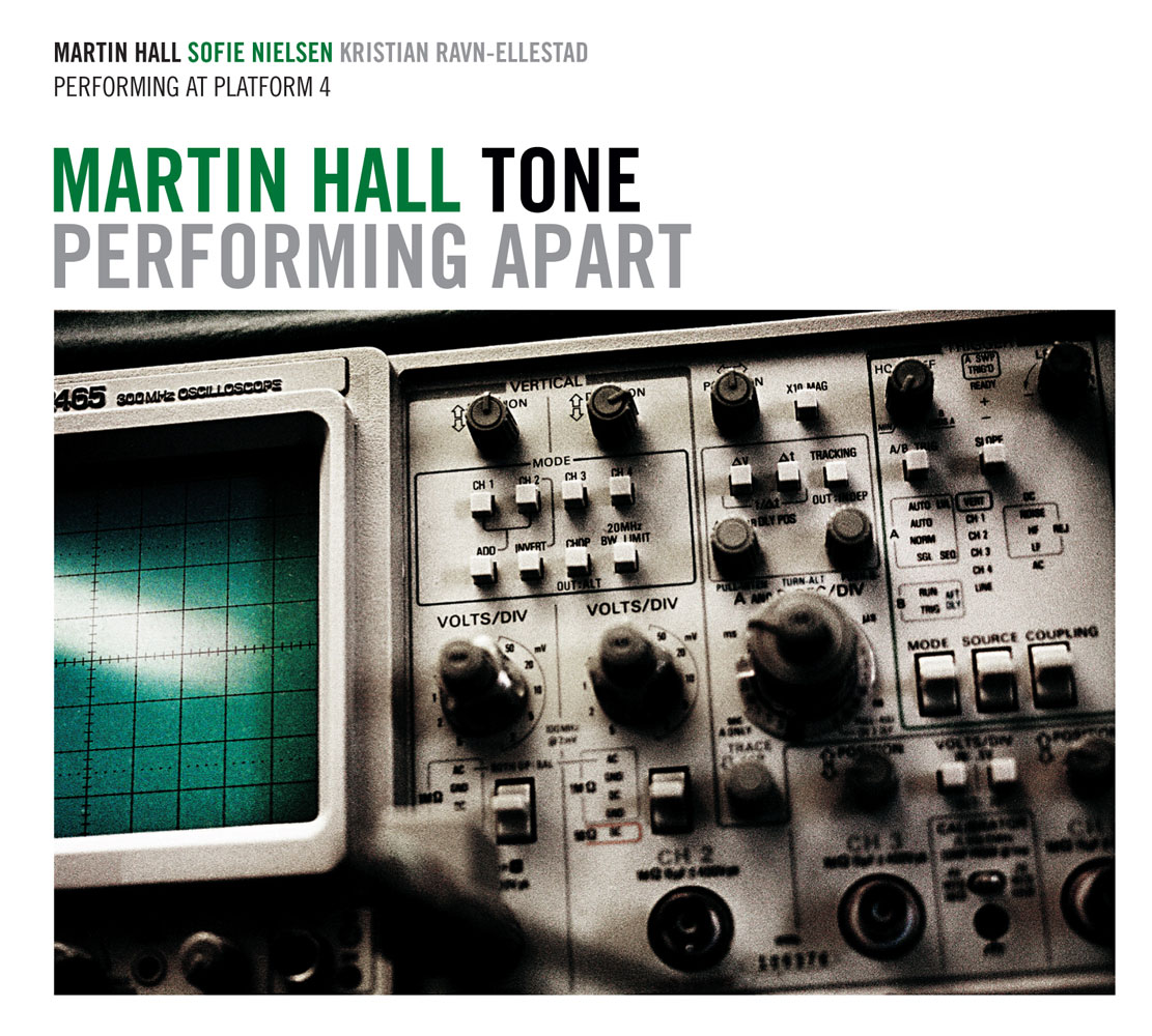 Martin Hall Tone – Performing Apart