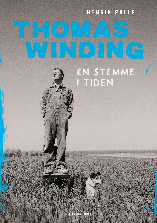 Thomas Winding – en stemme i tiden