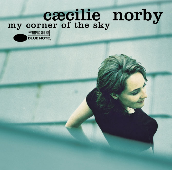 Cæcilie Norby – My Corner Of The Sky