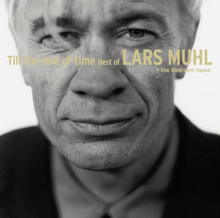 Lars Muhl – Till the end of time