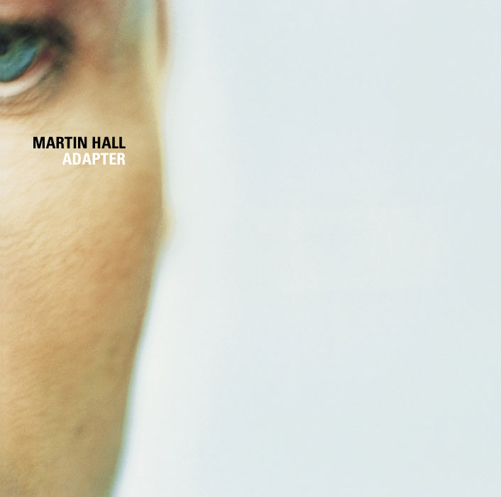 Martin Hall – Adapter