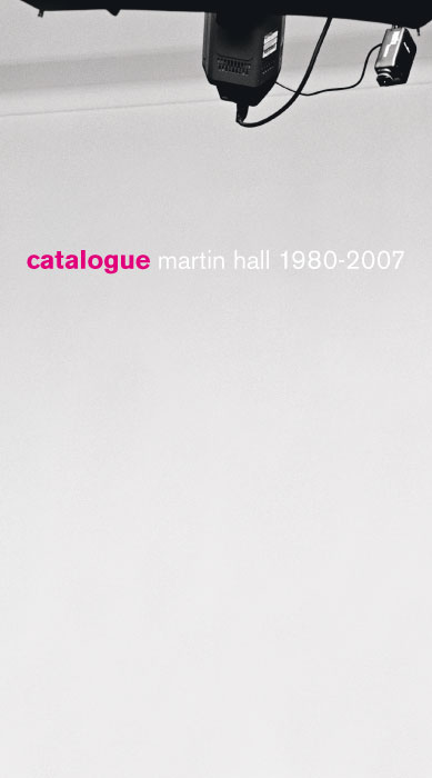 Martin Hall – Catalogue